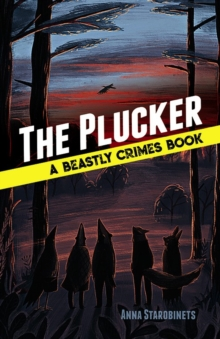 The Plucker: A Beastly Crimes Book (#4), Hardback Book