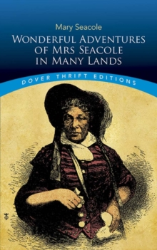 Wonderful Adventures of Mrs Seacole in Many Lands, Paperback / softback Book
