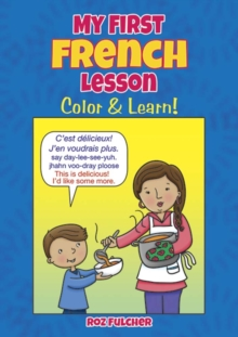My First French Lesson : Color & Learn!, Paperback / softback Book