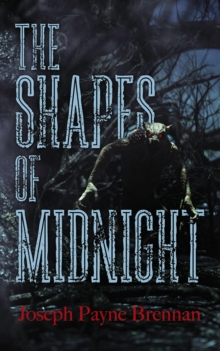 The Shapes of Midnight, Paperback / softback Book