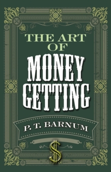 The Art of Money Getting, Paperback / softback Book