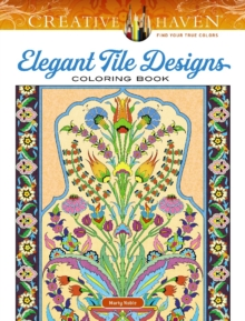 Creative Haven Elegant Tile Designs Coloring Book, Other book format Book