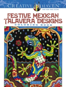 Creative Haven Festive Mexican Talavera Designs Coloring Book, Other book format Book