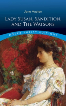 Lady Susan, Sanditon and The Watsons, Paperback / softback Book
