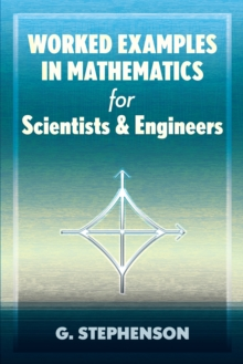 Worked Examples in Mathematics for Scientists and Engineers, EPUB eBook