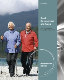 Adult Development and Aging, International Edition, Paperback / softback Book