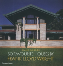 50 Favourite Houses by Frank Lloyd Wright, Hardback Book