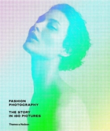 Fashion Photography : The Story in 180 Pictures, Hardback Book