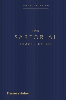 The Sartorial Travel Guide, Hardback Book