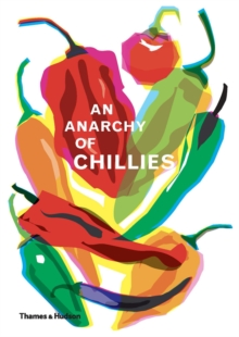An Anarchy of Chillies, Hardback Book