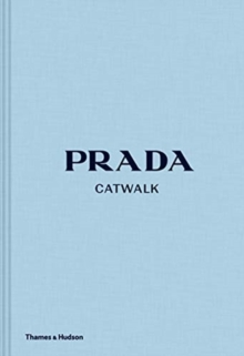 Prada Catwalk : The Complete Collections, Hardback Book