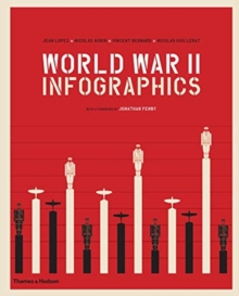 World War II: Infographics, Hardback Book