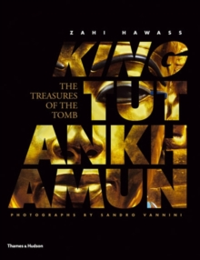 King Tutankhamun : The Treasures of the Tomb, Hardback Book