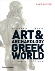 Art and Archaeology of the Greek World, Hardback Book