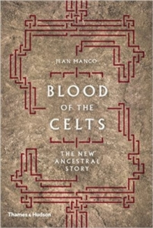 Blood of the Celts, Hardback Book