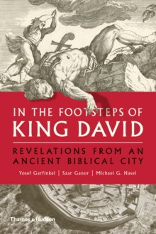 In the Footsteps of King David : Revelations from an Ancient Biblical City, Hardback Book