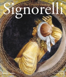 Luca Signorelli : The Complete Paintings, Hardback Book