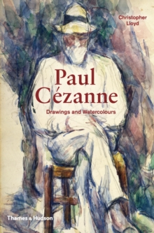 Paul Cezanne : Drawings and Watercolours, Hardback Book
