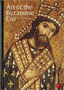 Art of the Byzantine Era, Paperback / softback Book