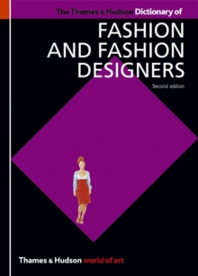 The Thames & Hudson Dictionary of Fashion and Fashion Designers, Paperback / softback Book