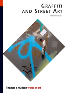 Graffiti and Street Art, Paperback Book