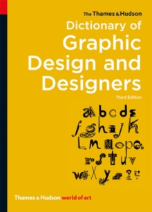 The Thames & Hudson Dictionary of Graphic Design and Designers, Paperback / softback Book