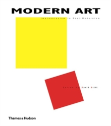 Modern Art : Impressionism to Post-Modernism, Hardback Book