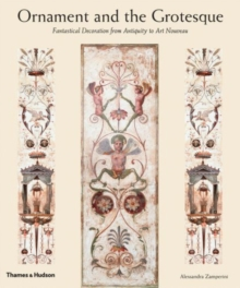 Ornament and the Grotesque: Fantastical Decoration, Hardback Book