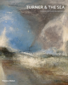Turner and the Sea, Hardback Book