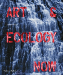 Art & Ecology Now, Paperback / softback Book