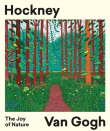 Hockney - Van Gogh: The Joy of Nature, Paperback / softback Book