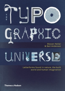 "Typographic Universe : ""Letterforms Found in Nature, the Built World and Human Imagination"", Hardback Book"