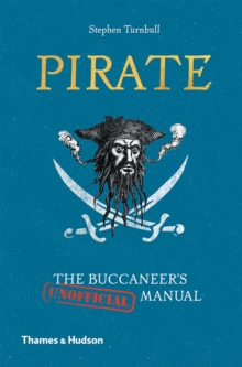 Pirate : The Buccaneer's (Unofficial) Manual, Hardback Book