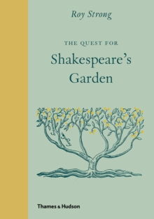 The Quest for Shakespeare's Garden, Hardback Book
