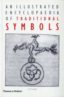 An Illustrated Encyclopaedia of Traditional Symbols, Paperback / softback Book