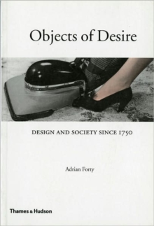 Objects of Desire: Design and Society, Paperback Book