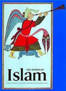 The World of Islam : Faith, People, Culture, Paperback / softback Book