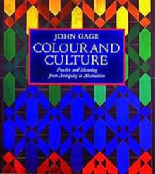 Colour and Culture: Practice and Meaning, Paperback Book