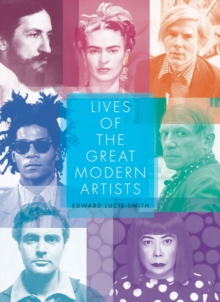 Lives of the Great Modern Artists, Paperback Book