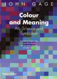 Colour and Meaning : Art, Science and Symbolism, Paperback / softback Book