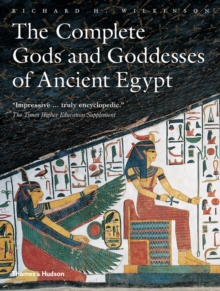 The Complete Gods and Goddesses of Ancient Egypt, Paperback / softback Book