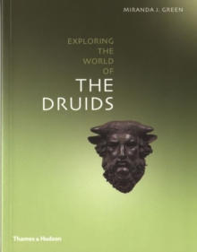 Exploring the World of the Druids, Paperback / softback Book