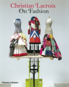 Christian Lacroix on Fashion, Paperback Book