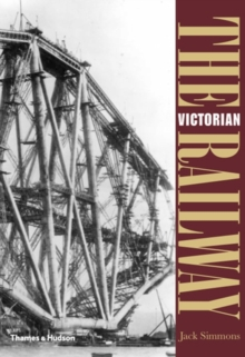 The Victorian Railway, Paperback / softback Book