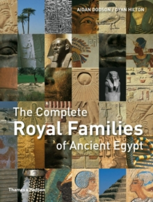 Complete Royal Families of Ancient Egypt, Paperback Book