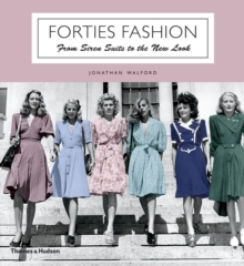 Forties Fashion : From Siren Suits to the New Look, Paperback / softback Book