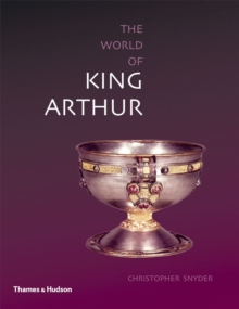 Exploring the World of King Arthur, Paperback Book