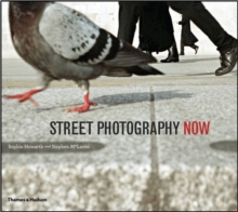 Street Photography Now, Paperback Book