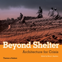 Beyond Shelter: Architecture for Crisis, Paperback Book