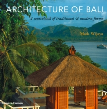 Architecture of Bali : A Sourcebook of Traditional & Modern Forms, Paperback / softback Book